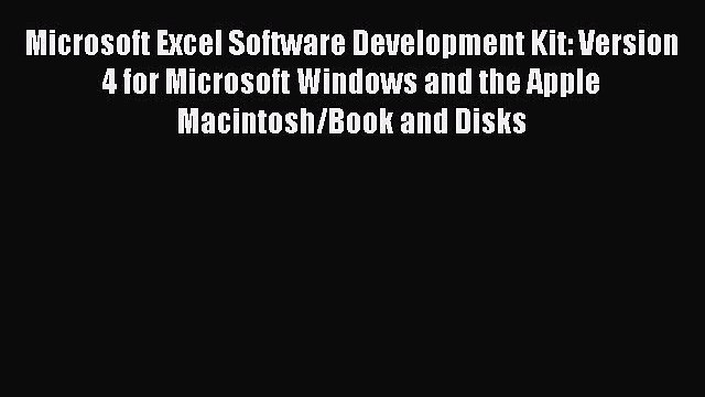 [PDF Download] Microsoft Excel Software Development Kit: Version 4 for Microsoft Windows and