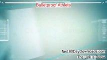 Bulletproof Athlete Pdf - Bulletproof Athlete