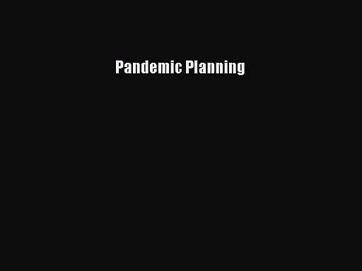 Pandemic Planning  Free Books