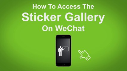 How to Access The Sticker Gallery on WeChat  - WeChat Tip #6