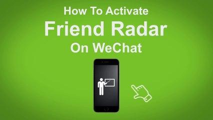 How to Active Friend Radar on WeChat  - WeChat Tip #8