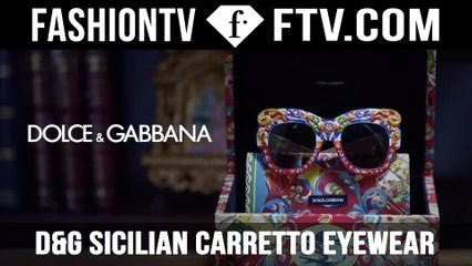 The Making Of Dolce&Gabbana Eyewear | FTV.com