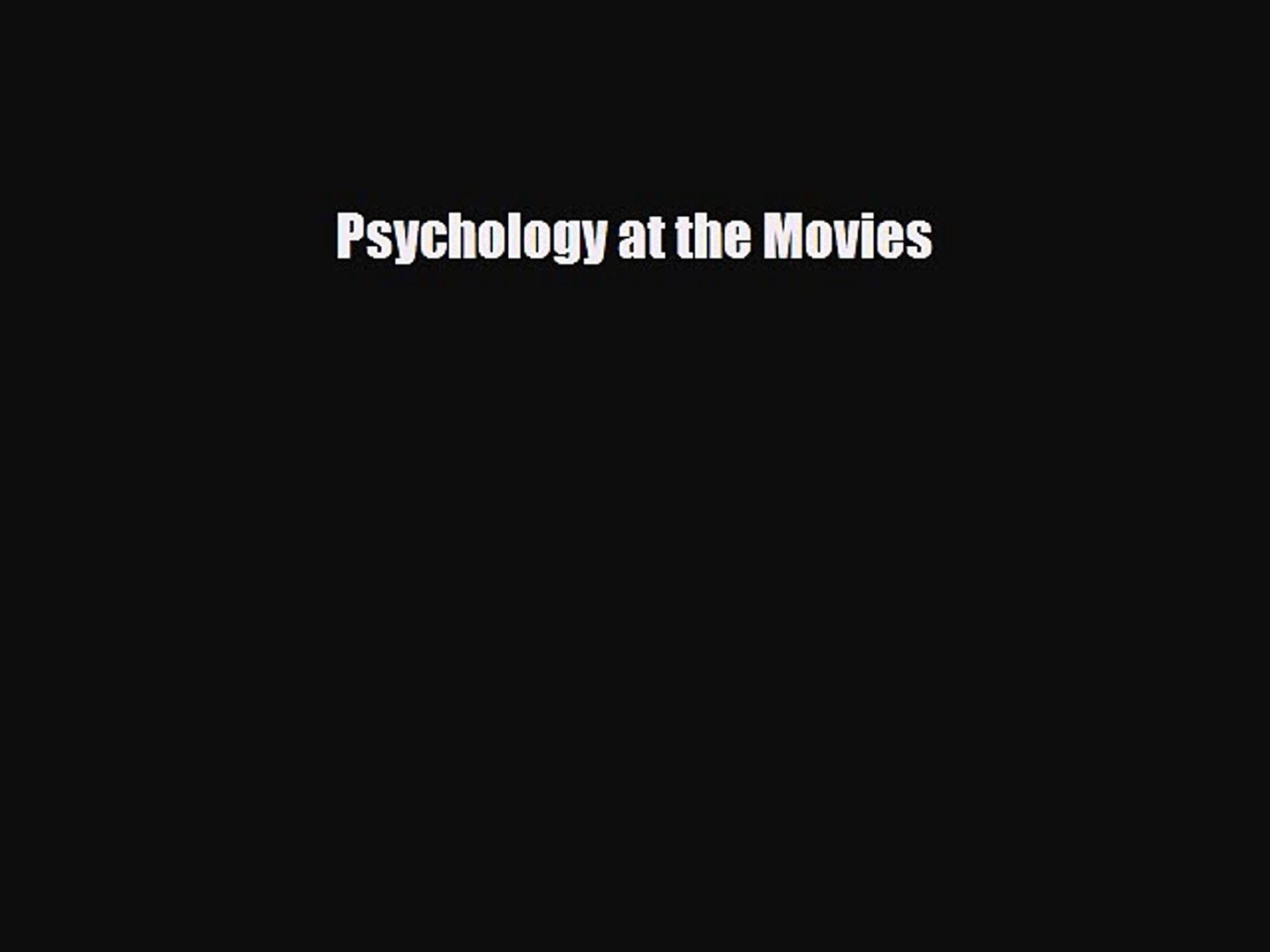 [PDF Download] Psychology at the Movies [Download] Full Ebook