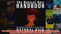 Download PDF  The Natural Hair Handbook Everything You Need to Know About Natural Hair Natural Hair FULL FREE