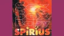 Spirius - Sex sex baby
