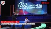 Reportage : Dans les coulisses de Rio, le magazine des Jeux Olympiques de Canal+ Sport