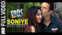 Soniye Unplugged (Full Video) BHK Bhalla@Halla.Kom | Ujjwal Rana, Inshika Bedi | New Song 2016 HD