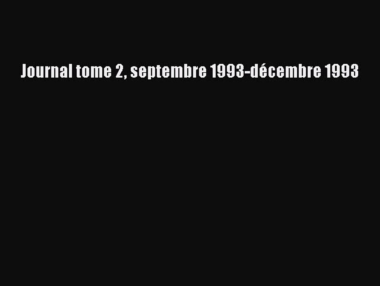 [PDF Télécharger] Journal tome 2 septembre 1993-décembre 1993 [PDF] Complet Ebook