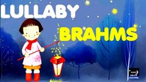 4 HOURS LULLABY BRAHMS | Baby Sleeping Music | Bedtime | Baby Music Go to Sleep