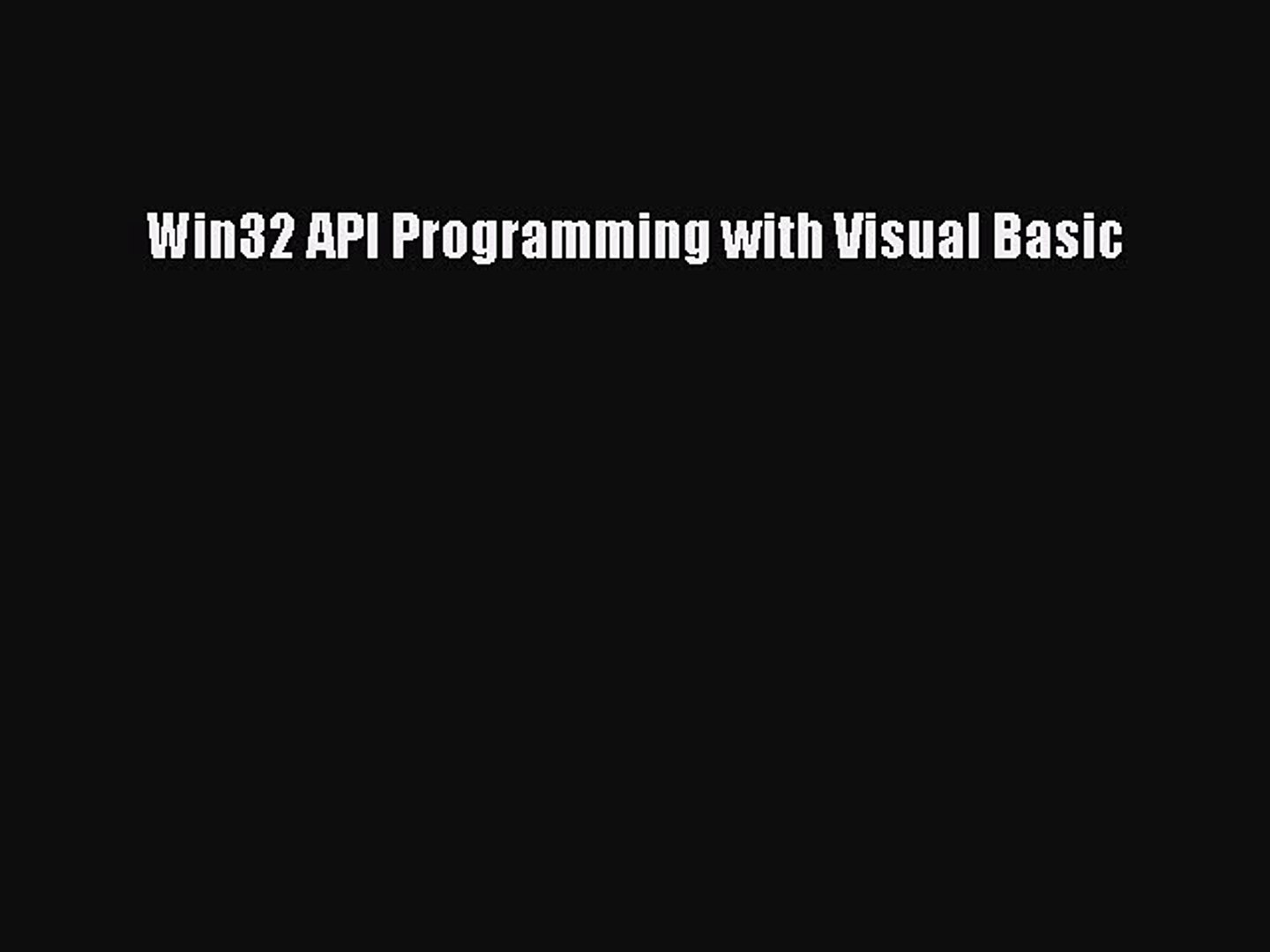 Visual Basic Developers Guide to the Win32 API