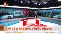 ATV ve A Haber'e 2 ödül birden - atv Kahvaltı Haberleri (Trend Videos)