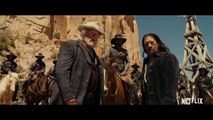 The Ridiculous 6 Main Trailer Netflix [HD]