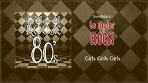Lo Mejor del Rock de Los 80's - Vol. 3 - Girls Girls Girls