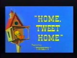 Looney Toons - Tweety And Sylvester - Home, Tweet Home