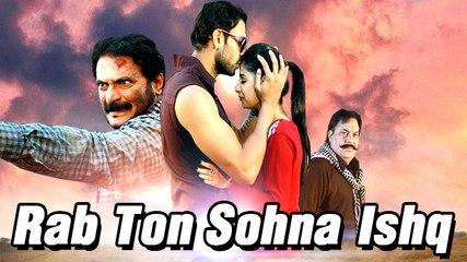 Rab Ton Sohna Ishq | Full Punjabi Movie | Mandeep Mandy, Avantika Hundal