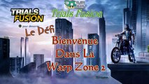 Trials Fusion Défi: Bienvenue Dans La Warp Zone 2 + Conseils (FR)