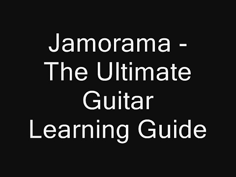 Jamorama The – Ultimate – Guitar – Learning – Guide