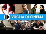 Voglia di Cinema - Film in uscita nelle sale il 27 Giugno 2013