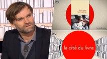 """La Cité du Livre : Olivier Adam, auteur de """"La renverse"""""""