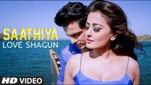 Saathiya HD Video Song Love Shagun 2016 Kunal Ganjawala, Rishi Singh | New Songs