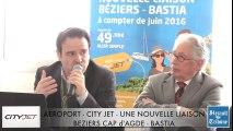 BEZIERS - CAP D'AGDE - PORTIRAGNES - 2016 - 1 nouvelle LIGNE BEZIERS BASTIA AVEC CITY JET