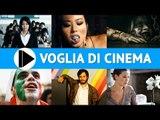 Voglia di Cinema - Film in uscita nelle sale il 9 Maggio