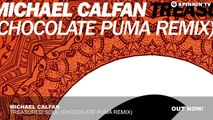 Michael Calfan - Treasured Soul (Chocolate Puma Remix)