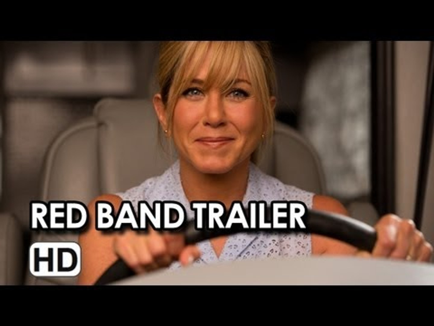 We're the Millers Red Band Trailer 2013 -  Jennifer Aniston, Emma Roberts, Jason Sudeikis, Ed H
