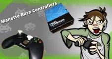 Petit Déballage manette Burn Controllers Xbox One