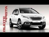Peugeot 2008 HDI Test Drive | Claudio Casaroli e Marco Fasoli prova | Esclusiva Ruote in Pista