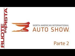 Speciale Salone di Detroit NAIAS 2014 parte 1