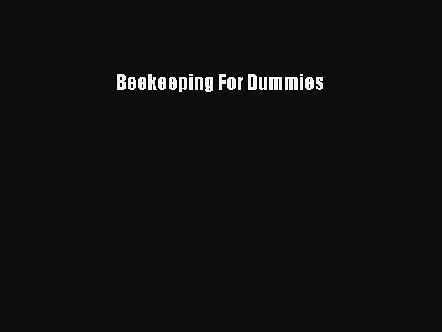 Beekeeping For Dummies  Free PDF
