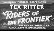 Riders of the Frontier (1939) - Tex Ritter, Jack Rutherford, Hal Taliaferro - Feature (Action, Musical, Western)