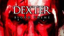 Dexter - Blood Theme   Piano & Ochestra