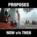 Proposes - Now vs Then(freefunny.in)