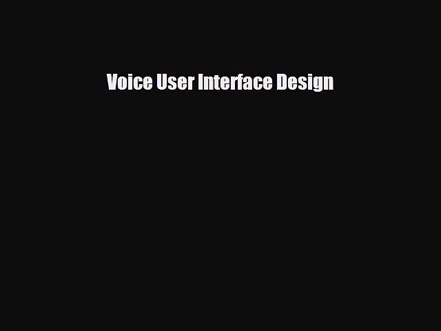 [PDF Download] Voice User Interface Design [Download] Online