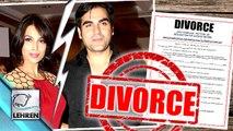 Arbaaz Khan & Malaika Arora Khan HEADED For Divorce