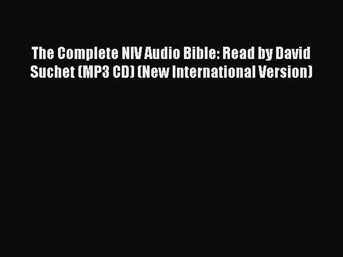 The Complete NIV Audio Bible: Read by David Suchet (MP3 CD) (New  International Version) Free