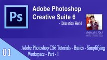 Adobe Photoshop CS6 Tutorials - Basics - Simplifying the Workspace - Part - 1