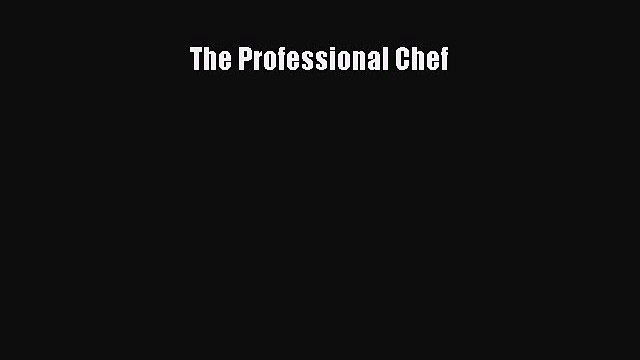 The Professional Chef  Free Books