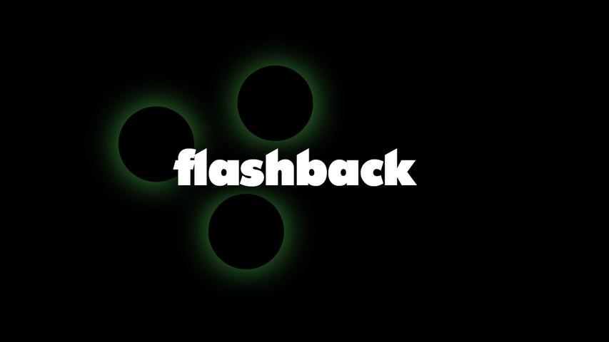 FLASHBACK - La Trilogie du Samedi