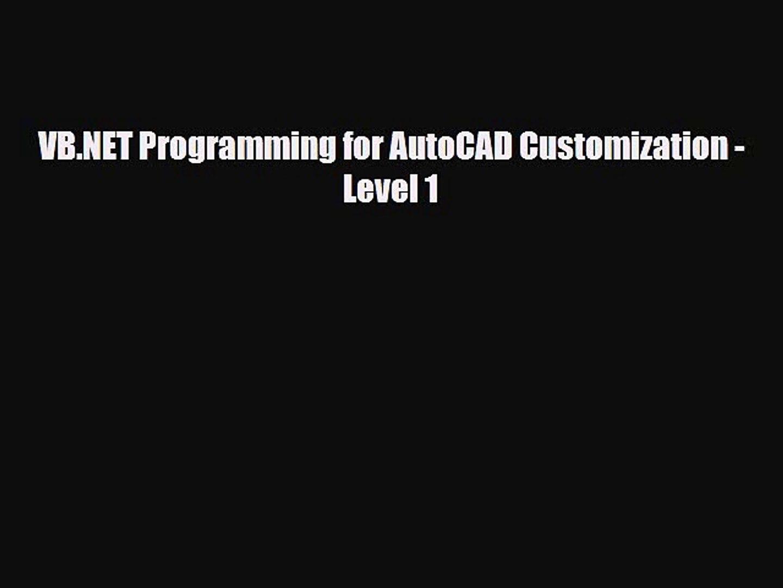[PDF Download] VB NET Programming for AutoCAD Customization - Level 1 [PDF]  Online