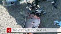 103 MPH Electric RC CAR CRASH Fastest MPH with AUDIO