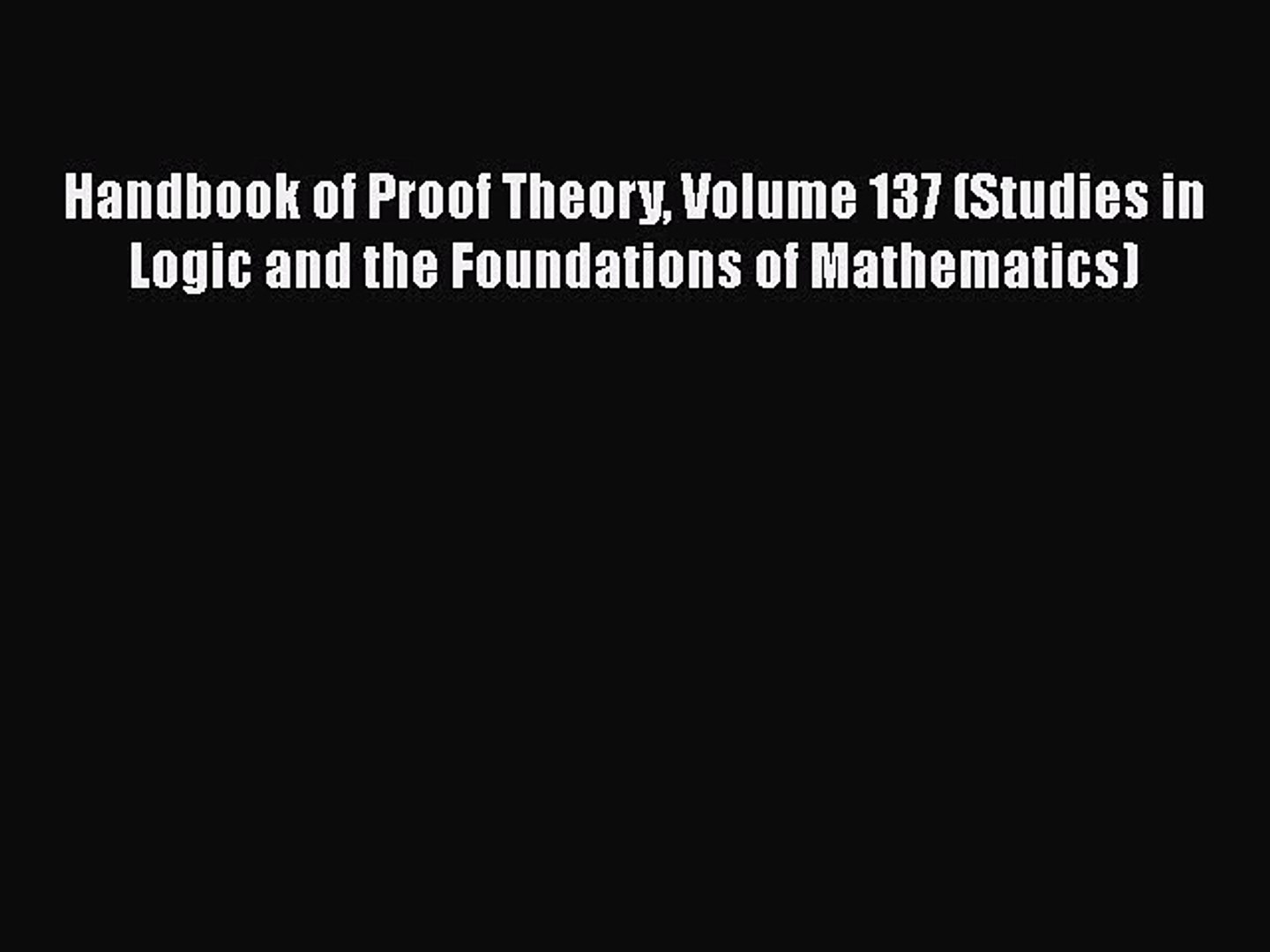 Handbook of Computability Theory (Studies in Logic and the Foundations of Mathematics)