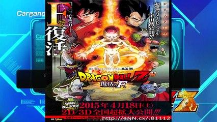 Dragon Ball Z : La Nueva Pelicula EL VILLANO, F de Fukkatsu - FREEZER ¿NIVEL DIOS? - Battle Of Z