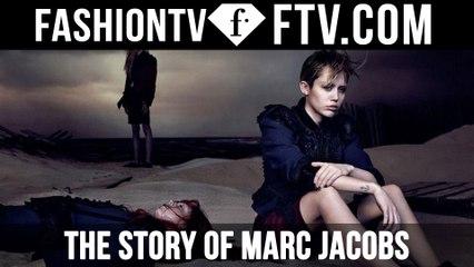 The Story Of Marc Jacobs | FTV.com
