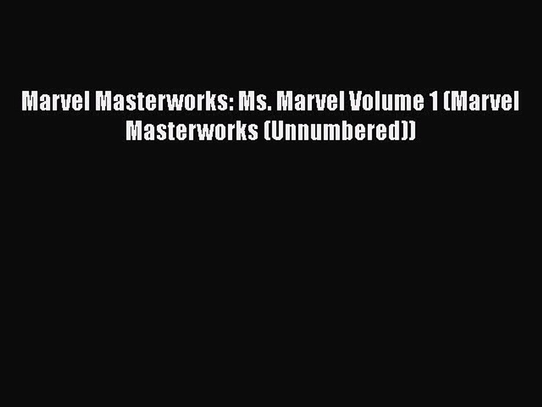 [PDF Download] Marvel Masterworks: Ms. Marvel Volume 1 (Marvel Masterworks (Unnumbered)) [Download]