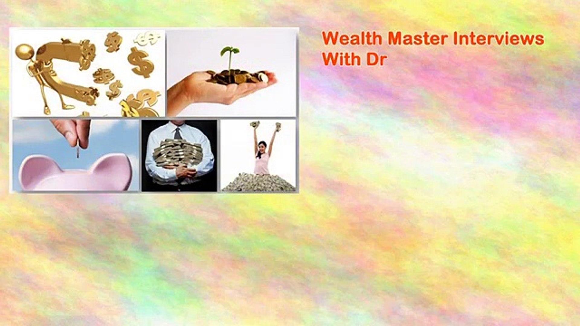 Wealth Master Interviews