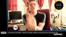La Nouvelle Edition : Donald Trump héros d'une nouvelle érotique gay (vidéo)