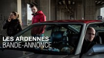 Les Ardennes - Bande-annonce VOSTF